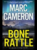 Bone Rattle: A Riveting Novel of Suspense