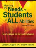 Meeting the Needs of Students of All Abilities: How Leaders Go Beyond Inclusion