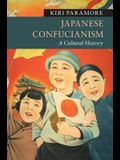 Japanese Confucianism: A Cultural History