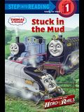 Stuck in the Mud (Thomas & Friends) (Step into Reading)