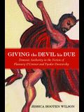 Giving the Devil His Due