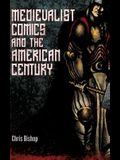 Medievalist Comics and the American Century