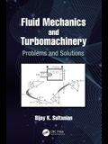 Fluid Mechanics and Turbomachinery: Problems and Solutions