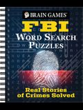 Brian Games - FBI Word Search Puzzles: Real Stories of Crimes Solved