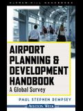 Airport Planning & Development Handbook: A Global Survey
