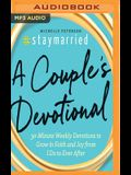 #staymarried: 30-Minute Weekly Devotions to Grow in Faith and Joy from I Do to Ever After