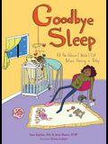 Goodbye Sleep: All the Advice I Wish I Got Before Having a Baby