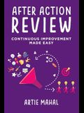After Action Review: Continuous Improvement Made Easy