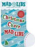 Christmas Cheer Mad Libs