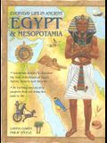 Everyday Life in Ancient Egypt and Mesopotamia: Travel into history to discover the lost civilizations of Egypt, Sumer, Assyria and Babylon with 30 ... projects that will bring the past to life