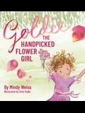 Goldie the Handpicked Flower Girl