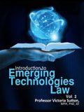 Emerging Technologies Law: Vol. 2