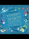 Women in Sports Lib/E: 50 Fearless Athletes Who Played to Win