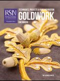 Rsn: Goldwork: Techniques, Projects and Pure Inspiration