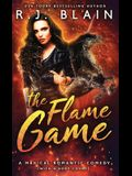 The Flame Game: A Magical Romantic Comedy (with a body count)