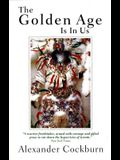 The Golden Age Is in Us: Journeys and Encounters