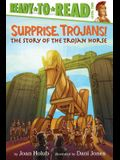 Surprise, Trojans!: The Story of the Trojan Horse (Ready-To-Read Level 2)