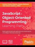 JavaScript: Object-Oriented Programming