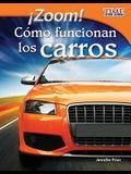 Zoom! Como Funcionan Los Carros (Zoom! How Cars Move) (Spanish Version) (Fluent)