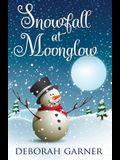 Snowfall at Moonglow