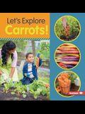 Let's Explore Carrots!