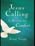 Jesus Calling: 50 Devotions for Comfort, Hardcover, with Scripture References