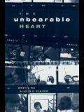 The Unbearable Heart