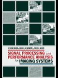 Signal Processing and Performance Analysis for Imaging Systems