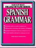 College Outline: Spanish Grammar (Harcourt Brace Jovanovich College Outline Series)