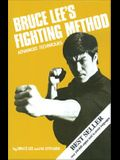 Bruce Lee's Fighting Method: Advanced Techniques