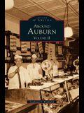 Around Auburn: : Volume II
