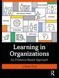 Learning in Organizations: An Evidence-Based Approach