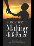 Making a Difference: Reflections of a children's social worker