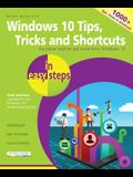 Windows 10 Tips, Tricks & Shortcuts in Easy Steps: Covers the Windows 10 Anniversary Update