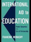 International Aid to Education: Power Dynamics in an Era of Partnership