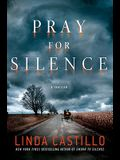 Pray for Silence: A Thriller (Kate Burkholder)