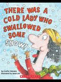 There Was a Cold Lady Who Swallowed Some Snow! [With CD]