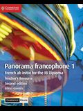 Panorama Francophone 1 Teacher's Resource with Cambridge Elevate: French AB Initio for the Ib Diploma
