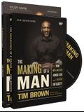 The Making of a Man Study Pack: How Men and Boys Honor God and Live with Integrity [With DVD]