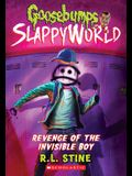 Revenge of the Invisible Boy (Goosebumps Slappyworld #9), 9