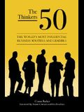 The Thinkers 50: The World's Most Influential Business Writers and Leaders