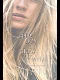 The Boy I Grew Up With (Hardcover)