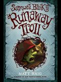 Samuel Blink and the Runaway Troll