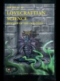 Journal of Lovecraftian Science: Biology of the Old Ones