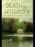 Death by Hitchcock: An Edwina Goodman Mystery
