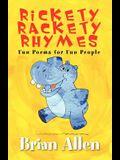 Rickety Rackety Rhymes