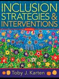 Inclusion Strategies and Interventions, Second Edition: (a User-Friendly Guide to Instructional Strategies That Create an Inclusive Classroom for Dive