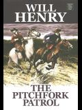 The Pitchfork Patrol (Center Point Western Complete (Large Print))