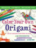 Color Your Own Origami Kit: Creative, Colorful, Relaxing Fun: 7 Fine-Tipped Markers, 12 Projects, 48 Origami Papers & Adult Coloring Origami Instr
