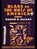 Blake: Or; The Huts of America